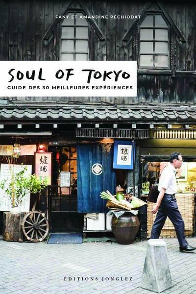 Les guides indispensables pour de votre prochain voyage à Tokyo